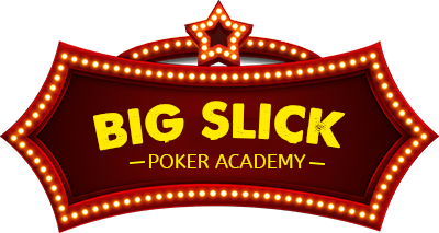 Big Slick Poker Academy